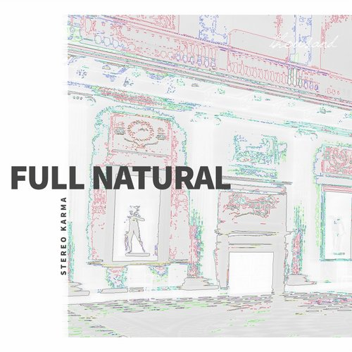 Stereo Karma – Full Natural [THS029]